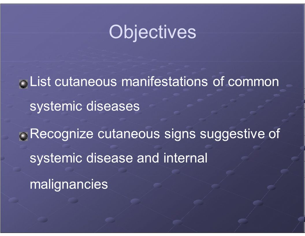 Cutaneous Manifestations Of Systemic Diseases Internal Ppt Video