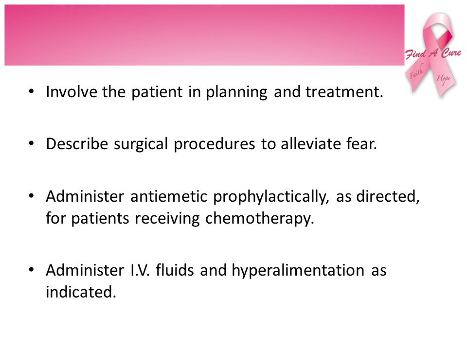 Involve the patient in planning and treatment.