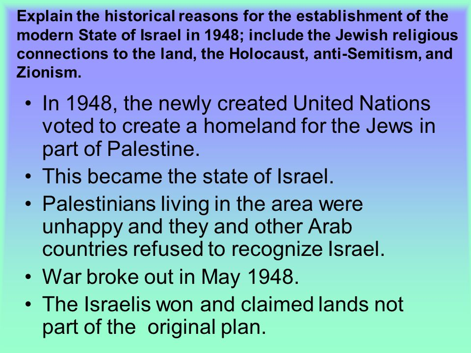 This became the state of Israel.