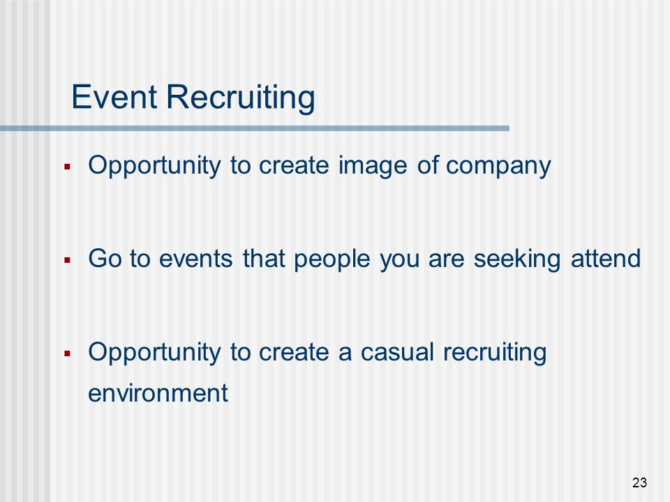 Event Recruiting Opportunity to create image of company