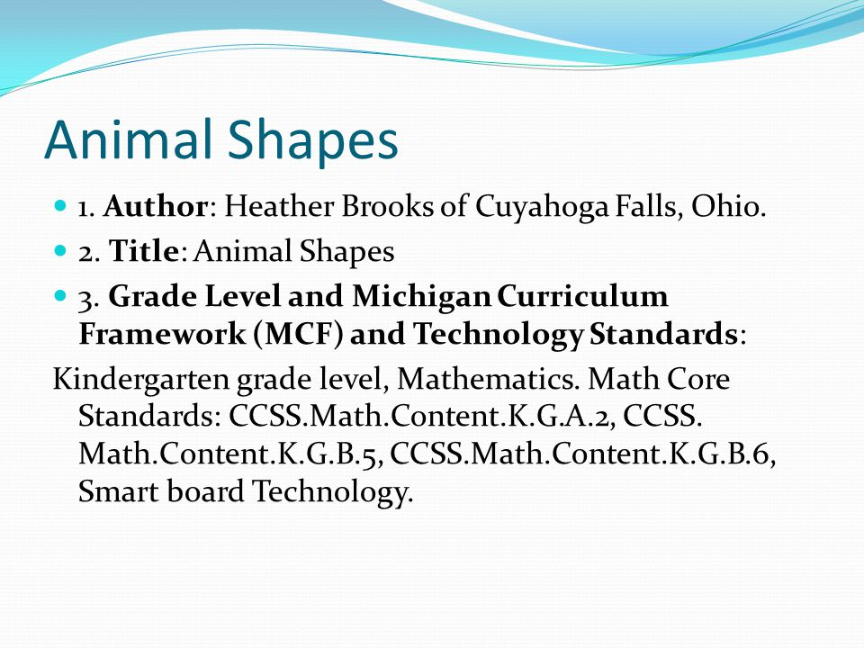 Animal Shapes 1. Author: Heather Brooks of Cuyahoga Falls, Ohio.