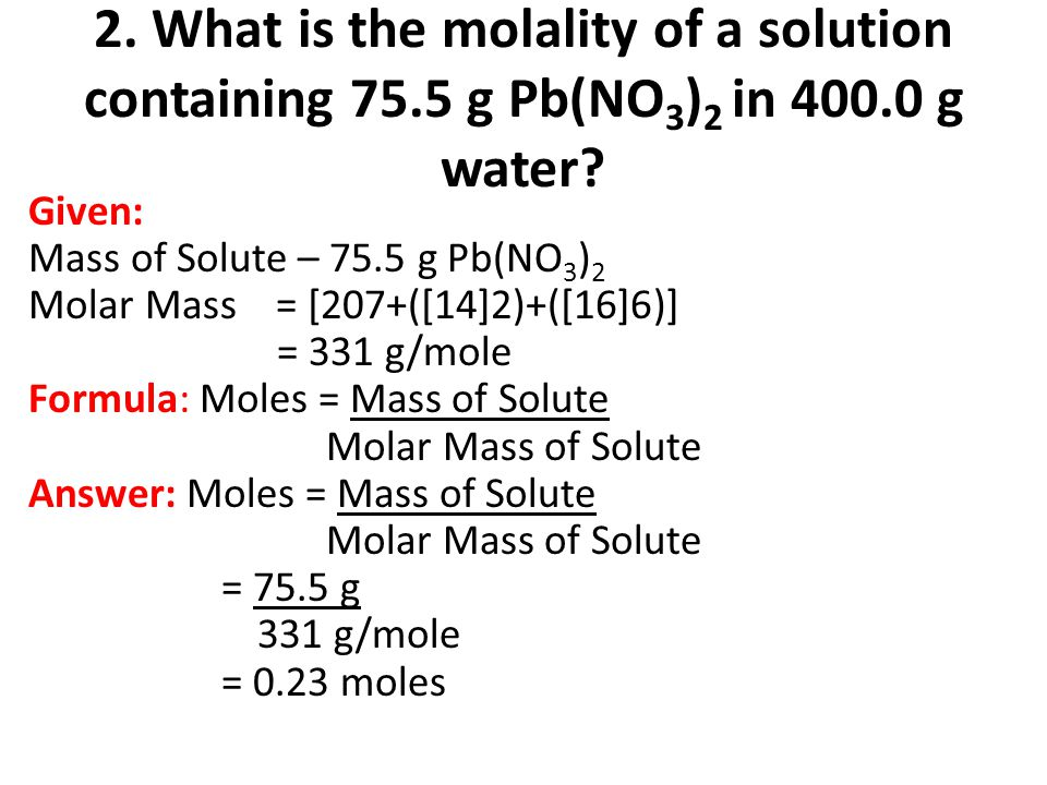 2. What is the molality of a solution containing 75