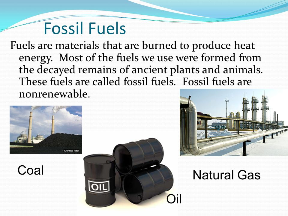 Fossil Fuels Coal Natural Gas Oil