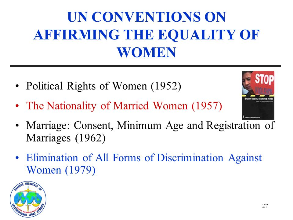UN CONVENTIONS ON AFFIRMING THE EQUALITY OF WOMEN