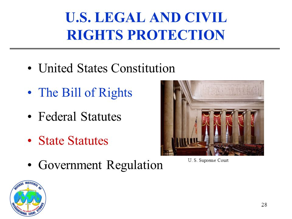U.S. LEGAL AND CIVIL RIGHTS PROTECTION
