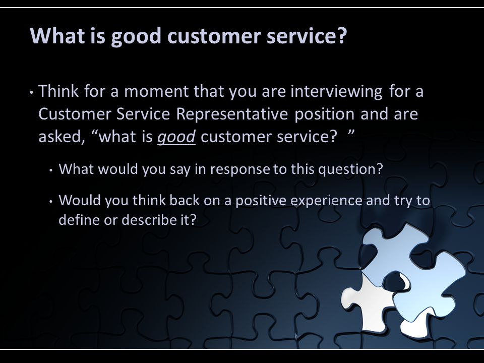 What is good customer service