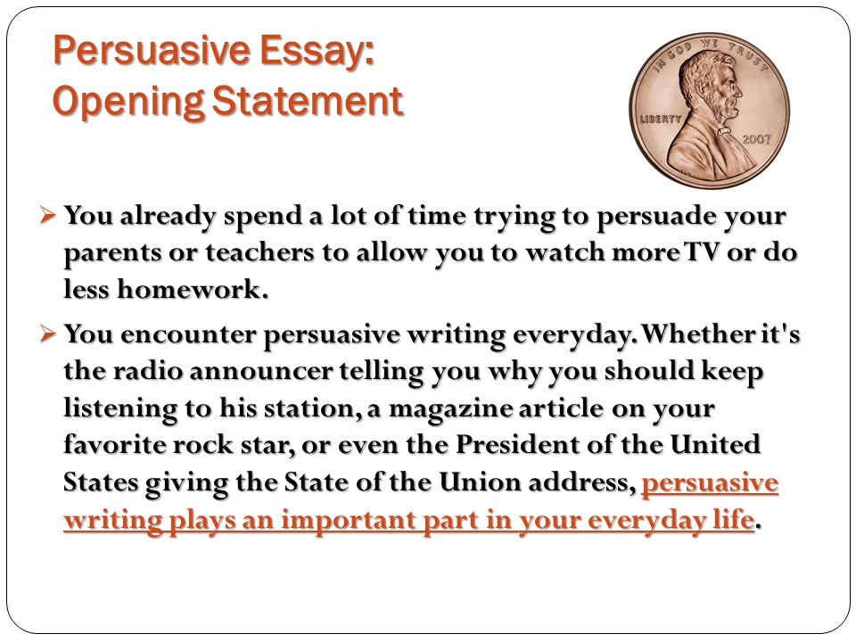Persuasive Essay The Penny Debateyes Or No  Ppt Download Persuasive Essay Opening Statement