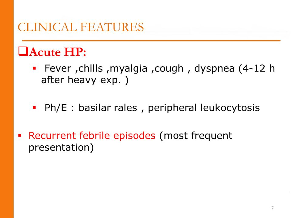 CLINICAL FEATURES Acute HP: