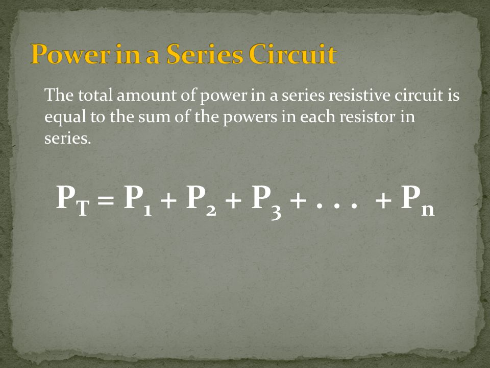 Power in a Series Circuit