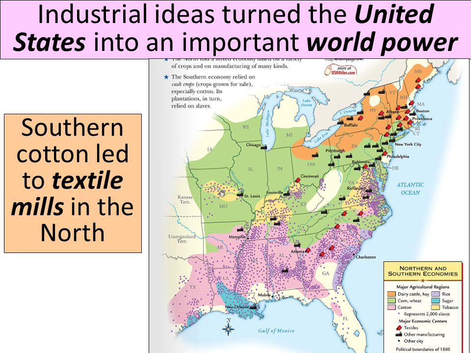 Southern cotton led to textile mills in the North