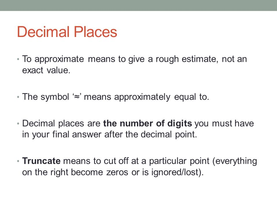 Approximations Decimal Places Significant Figures Ppt Download
