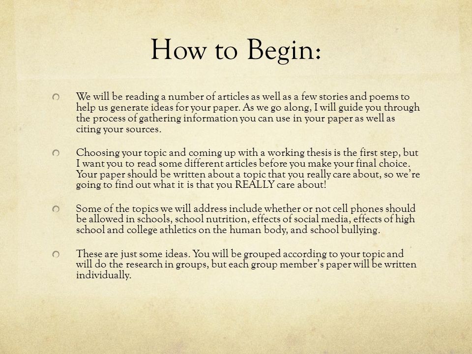 How to Begin: