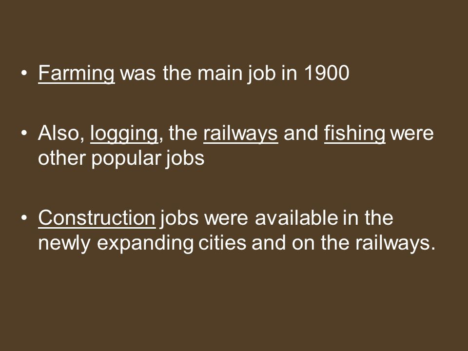 Farming was the main job in 1900