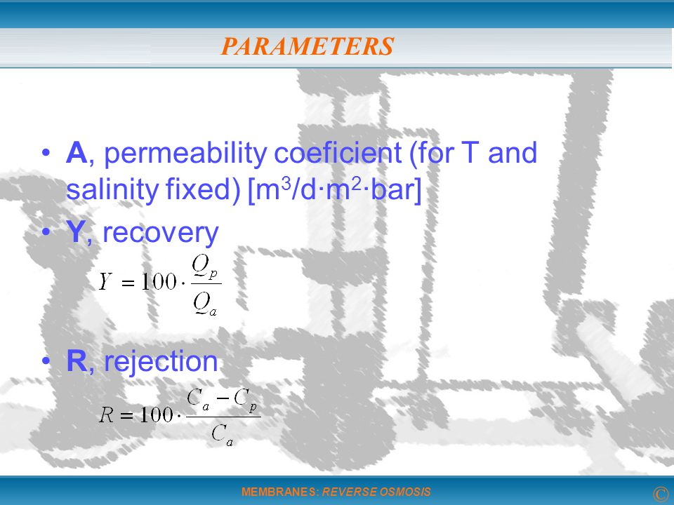 A, permeability coeficient (for T and salinity fixed) [m3/d·m2·bar]