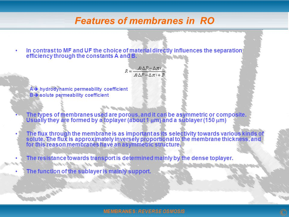 Features of membranes in RO