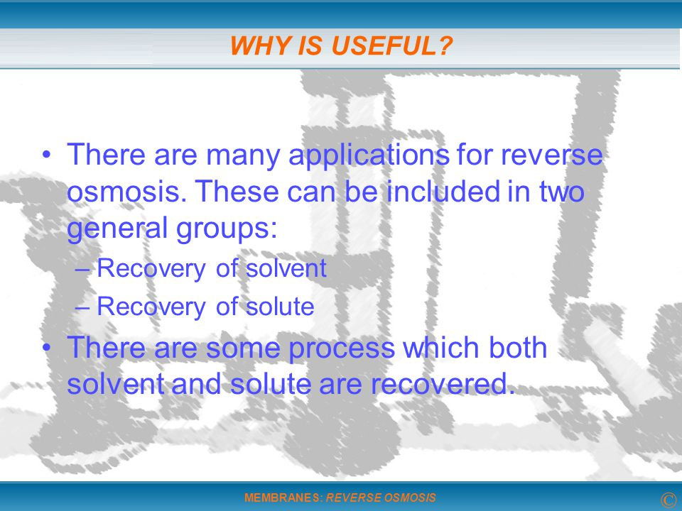 There are some process which both solvent and solute are recovered.