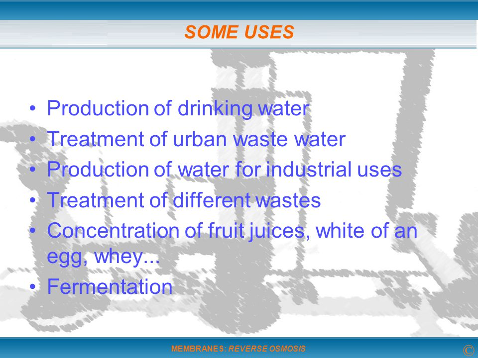Production of drinking water Treatment of urban waste water