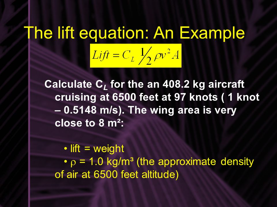 The lift equation: An Example