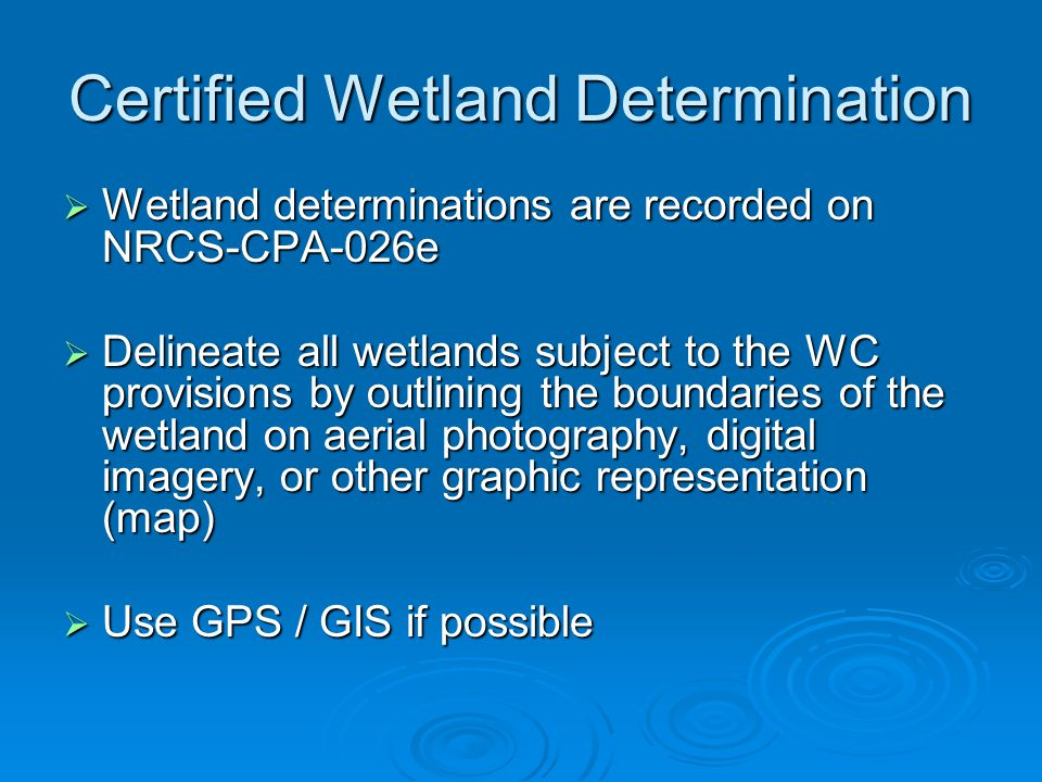 Part 514 Wetland Determinations And Labels Ppt Video Online Download