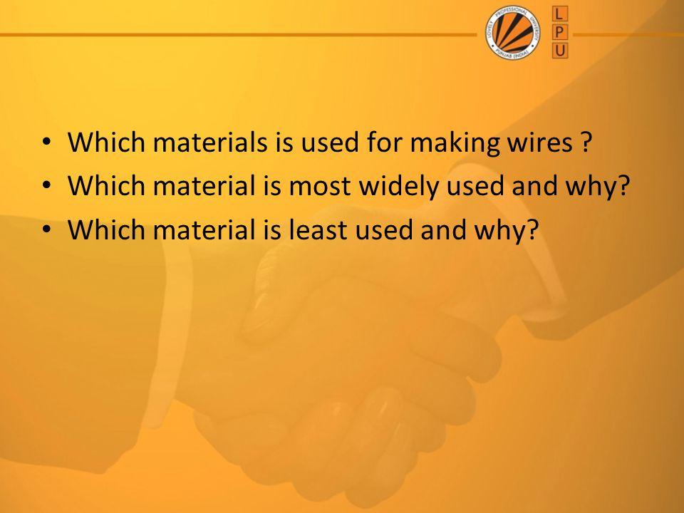 Which materials is used for making wires
