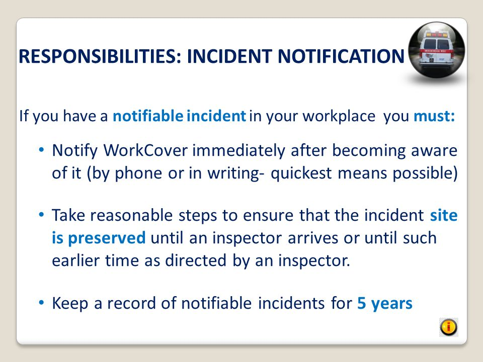 RESPONSIBILITIES: INCIDENT NOTIFICATION