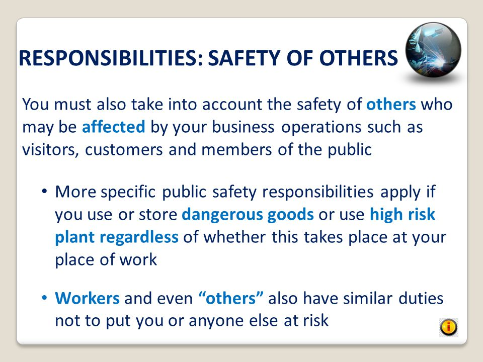 RESPONSIBILITIES: SAFETY OF OTHERS