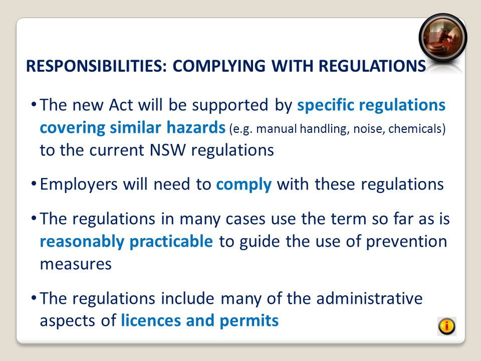 RESPONSIBILITIES: COMPLYING WITH REGULATIONS