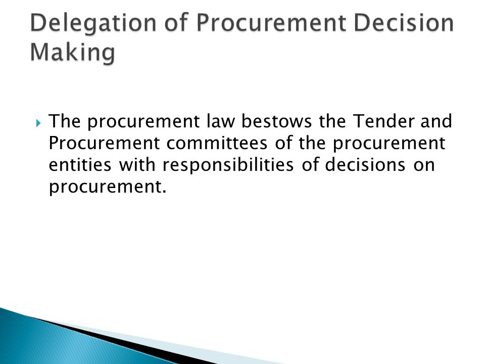 Delegation of Procurement Decision Making