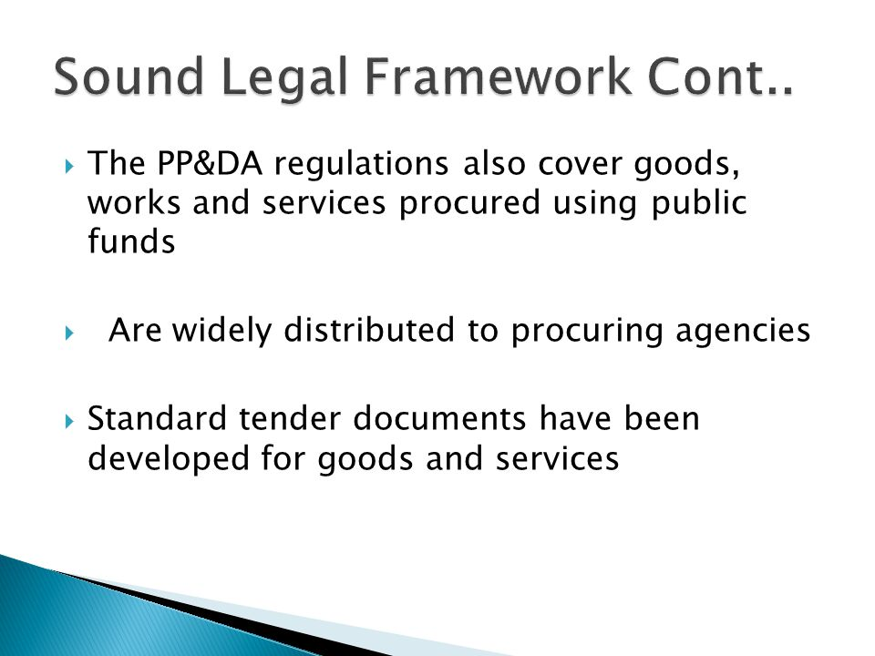 Sound Legal Framework Cont..