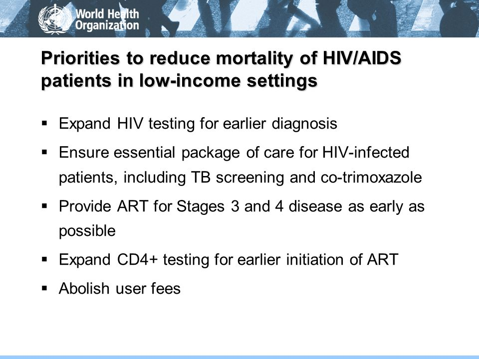 Priorities to reduce mortality of HIV/AIDS patients in low-income settings