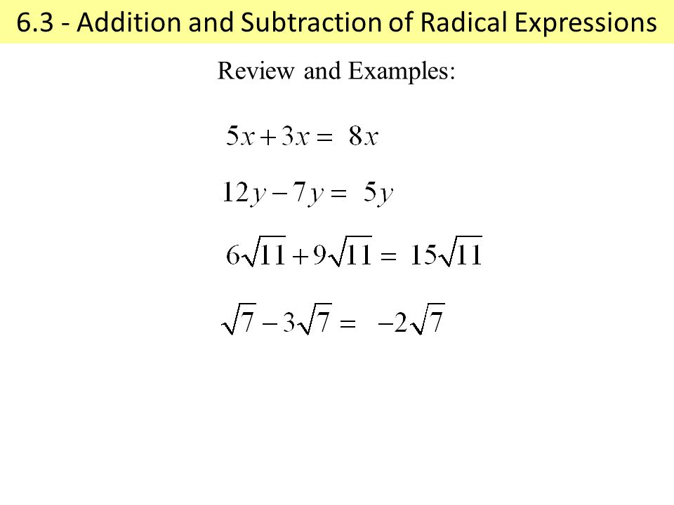 6.3 - Addition and Subtraction of Radical Expressions