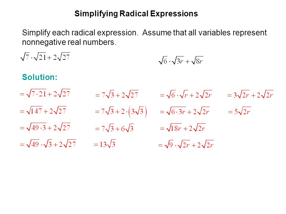 EXAMPLE 3 Simplifying Radical Expressions. Simplify each radical expression. Assume that all variables represent nonnegative real numbers.