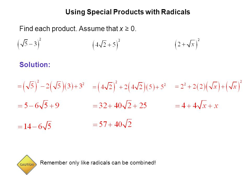 Using Special Products with Radicals