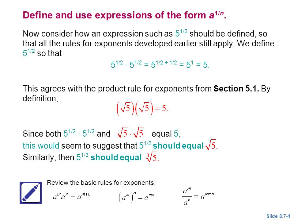 Define and use expressions of the form a1/n.