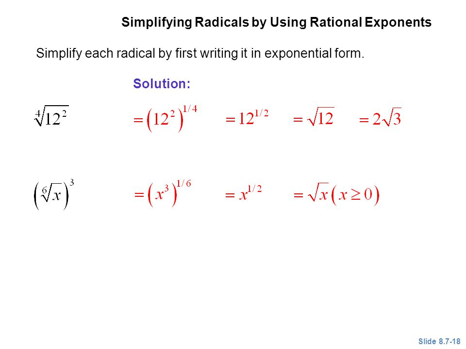 Simplifying Radicals by Using Rational Exponents