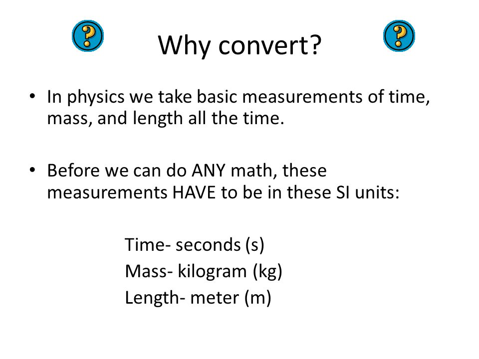 Unit Conversions And The Si System Ppt Download