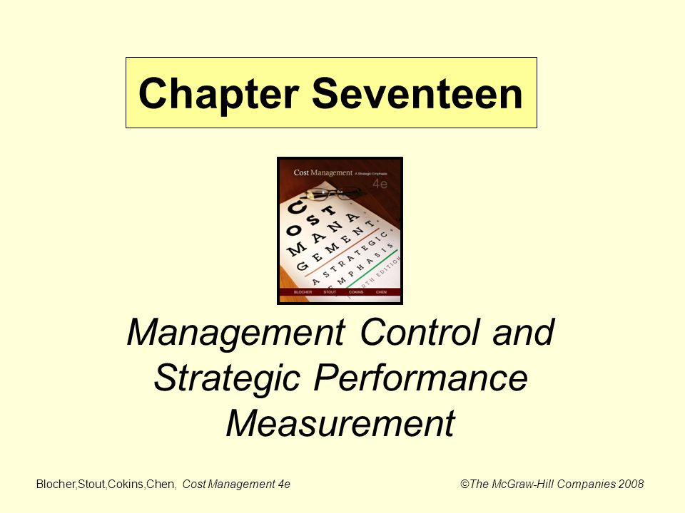 strategic management accounting and performance measurement Transforming the balanced scorecard from performance m easurement to strategic management: part ii 149 their own bodies of knowledge, language, and culture functional silos arise and be-come a major barrier to strategy implementation since most organizations have great difficulty communicating and coordinating across these specialty functions.