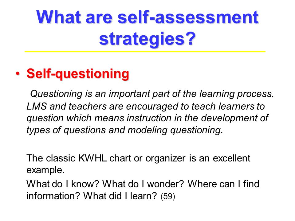Information Literacy Self- Assessment Strategies - ppt video online