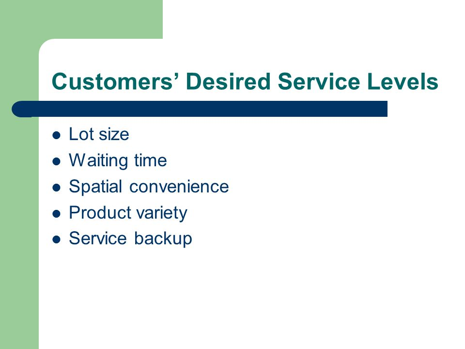 Customers' Desired Service Levels