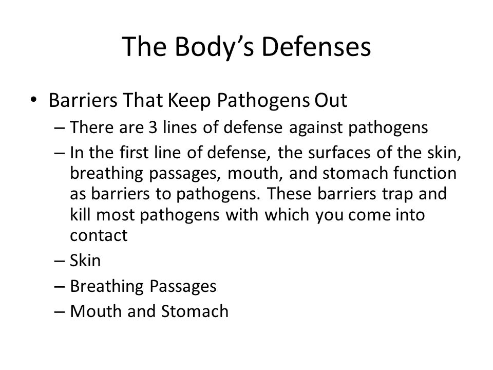 The Body's Defenses Barriers That Keep Pathogens Out