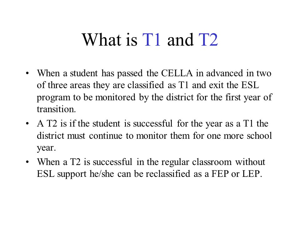 What is T1 and T2