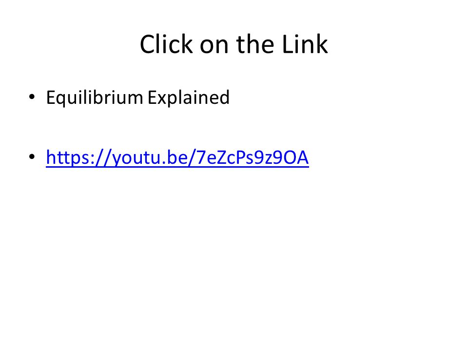 Click on the Link Equilibrium Explained