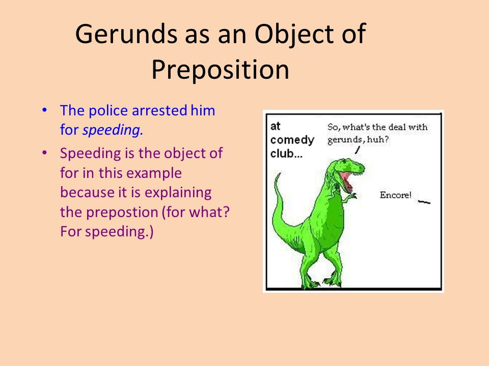 Gerunds as an Object of Preposition