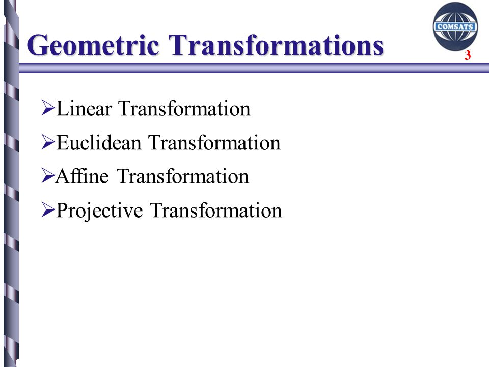 Euclidean and Affine Transformations Geometric Transformations