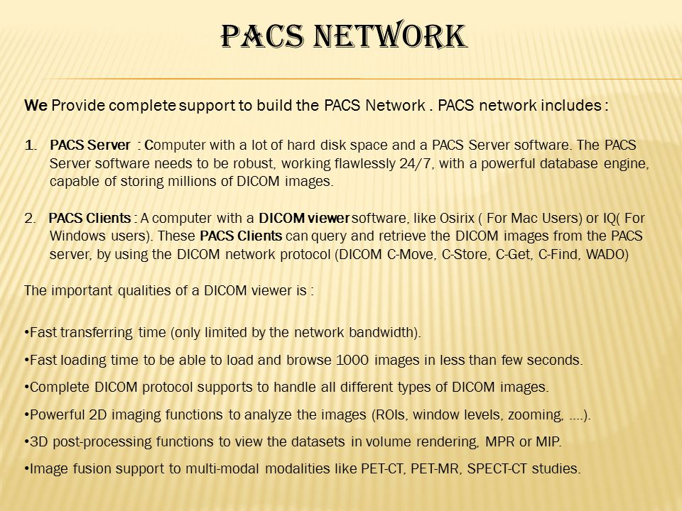 Picture Archiving And Communication System (PACS) - ppt video online
