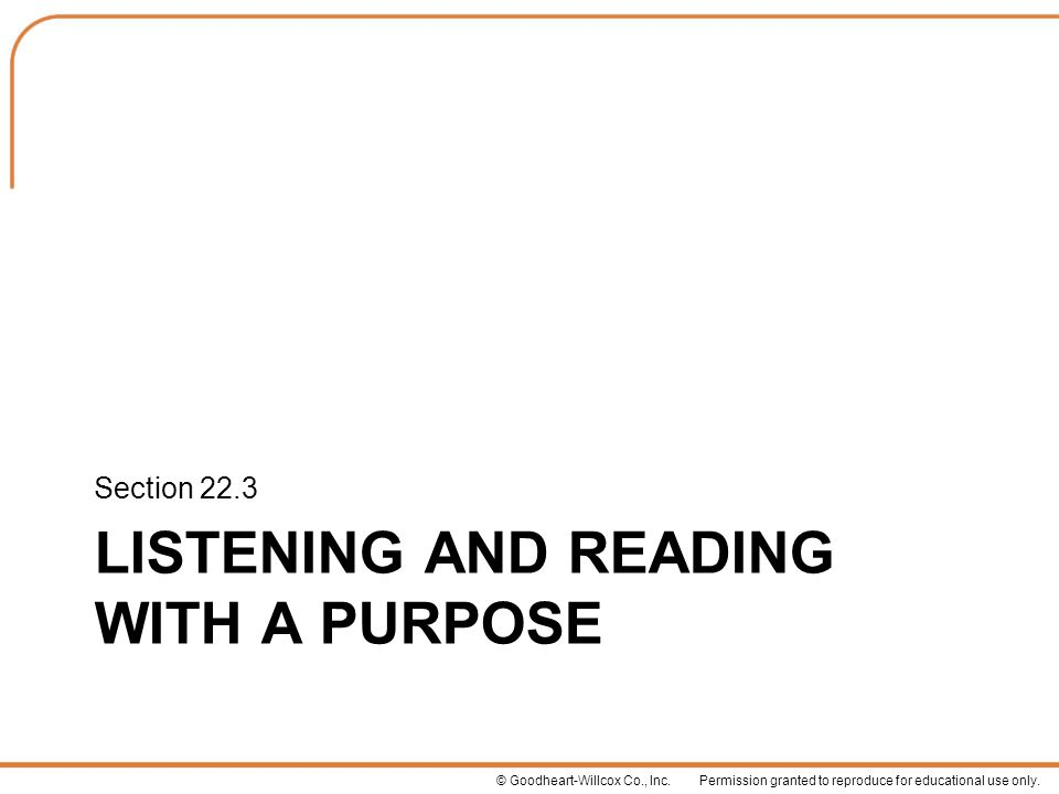 Listening and Reading with a Purpose