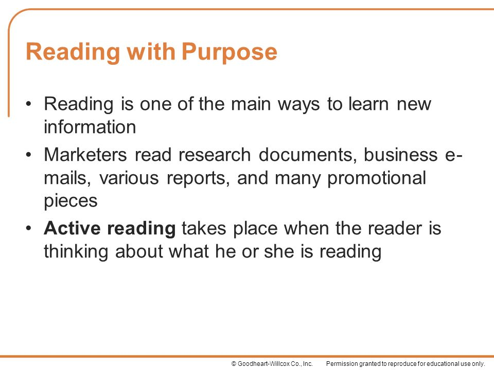 Reading with Purpose Reading is one of the main ways to learn new information.