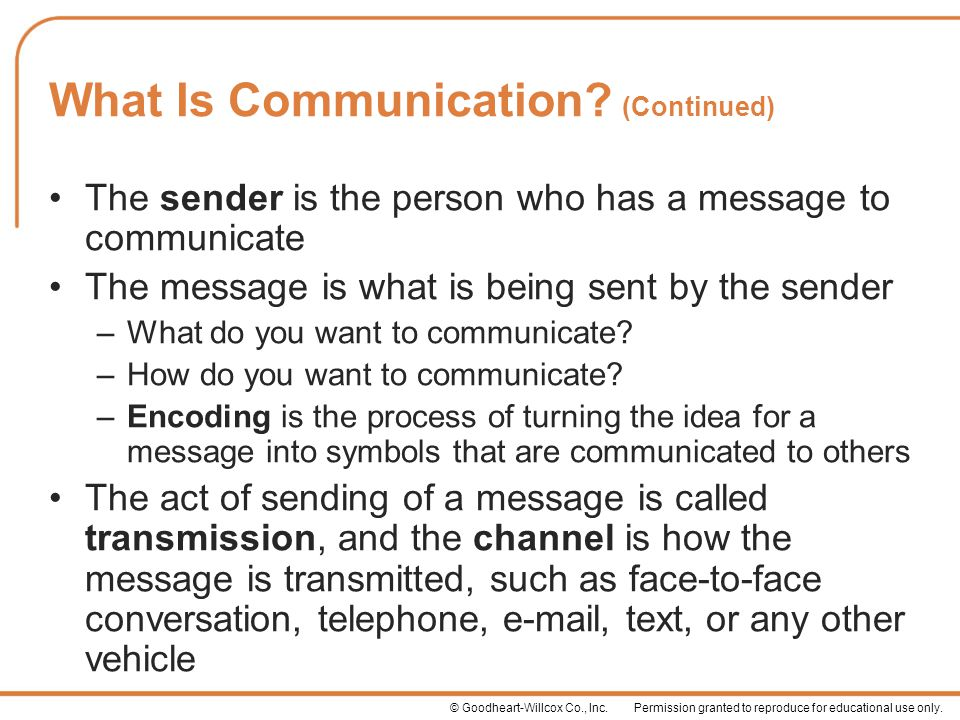 What Is Communication (Continued)