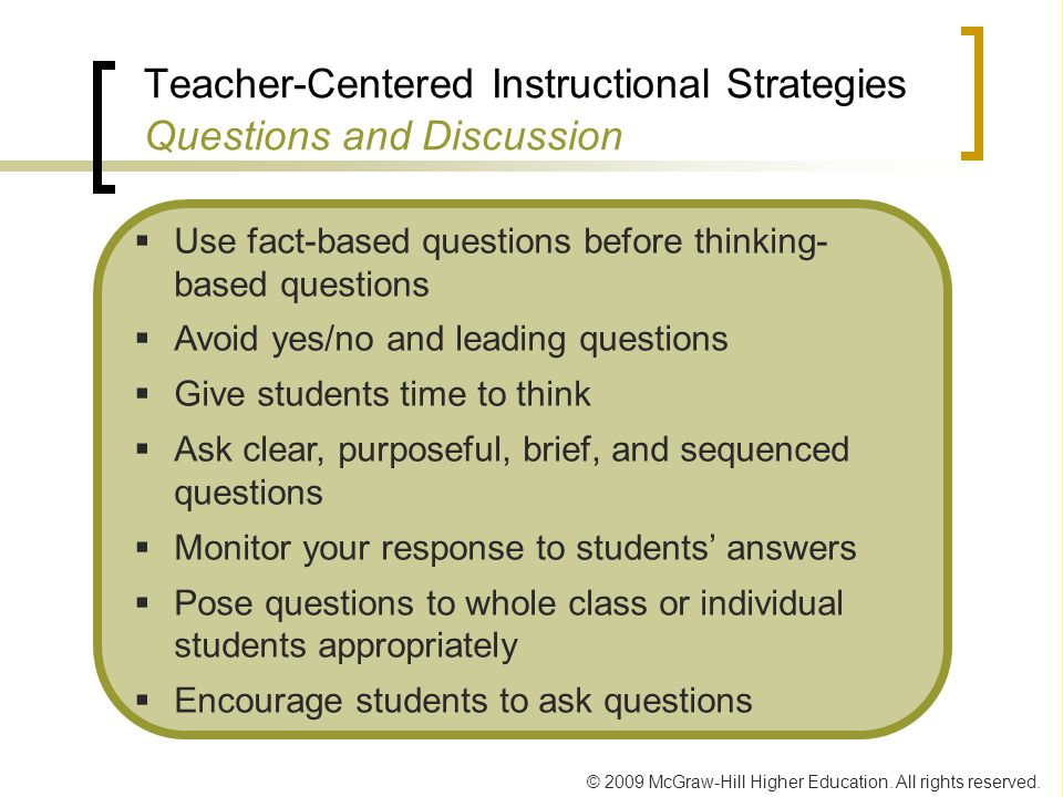 Teacher-Centered Instructional Strategies Questions and Discussion