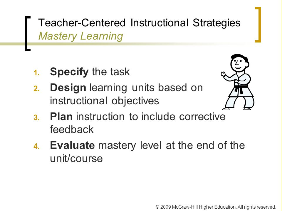 Teacher-Centered Instructional Strategies Mastery Learning